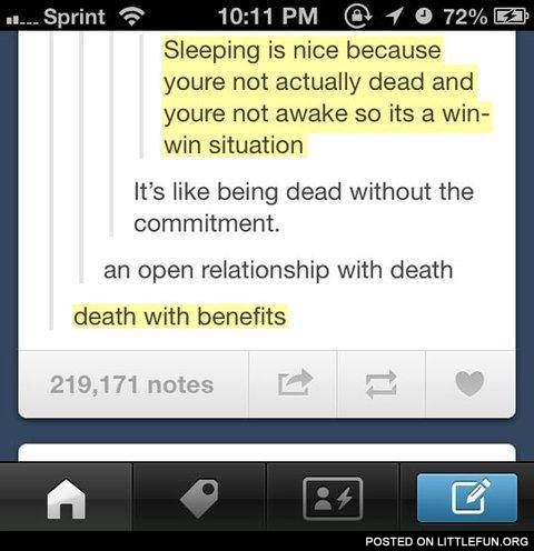 Death with benefits