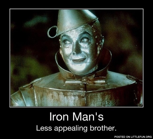 Iron Man's less appealing brother