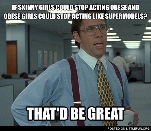 Skinny and obese girls