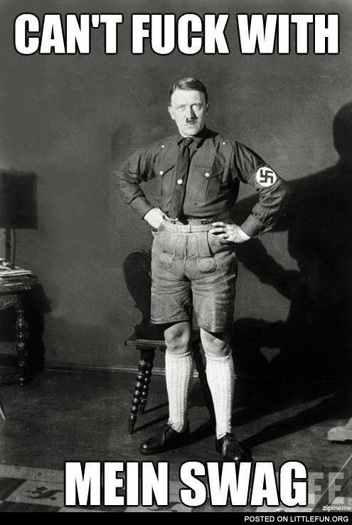 Can't f**k with mein swag
