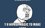 Voldemort, y u no use magic to make nose