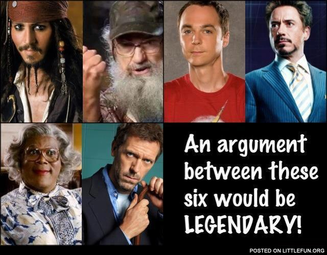 An argument between these six would be legendary