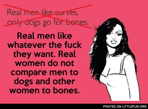 Real men like whatever they want