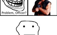 Problem, officer? Chuck Norris vs Troll.