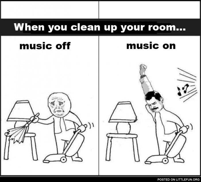When you clean up your room with music