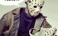 I love it. Jason Voorhees and crocks