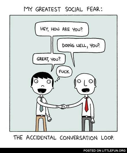 The accidental conversation loop