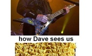 How Dave sees us