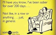 I have been sober for over 200 days