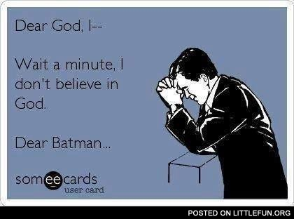 Dear Batman