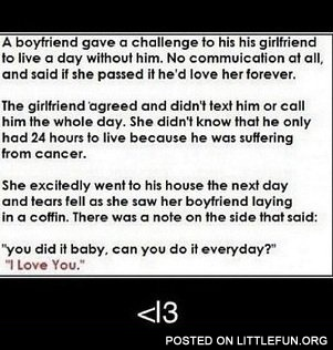 A boyfriend gave a challenge to his girlfriend to live a day without him