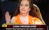 Lana Moonblood, claims tiny hand gives her psychic powers