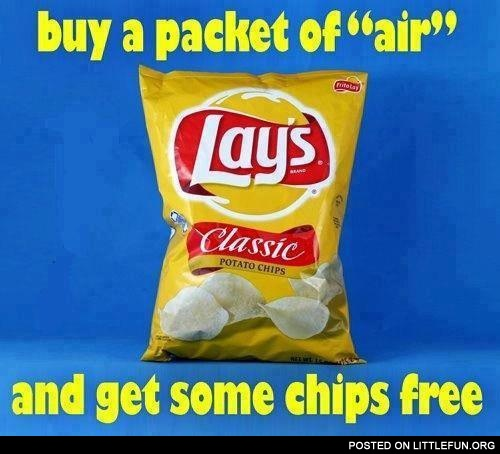 Buy a pocket of air and get some chips free