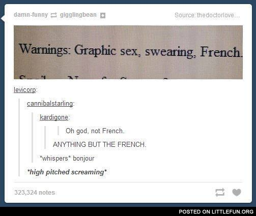 Oh God, not French