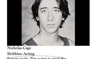Nicolas Cage. Future goals: I'm going to steal the Declaration of Independence.