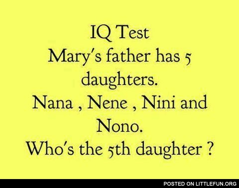 Mary's father has 5 daughters