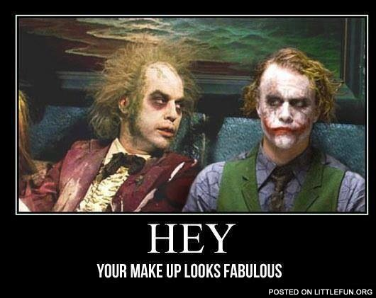 Hey, your makeup looks fabulous