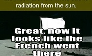 All American flags placed on the Moon are now white due to radiation from the Sun