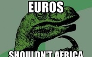 If Europe uses euros, shouldn't Africa use afros?