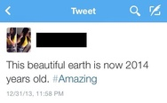 This beautiful earth is now 2014 years old