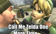 Call me Zelda one more time, b*tch!