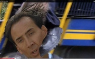 Kicked in the head by a train. Nicolas Cage.