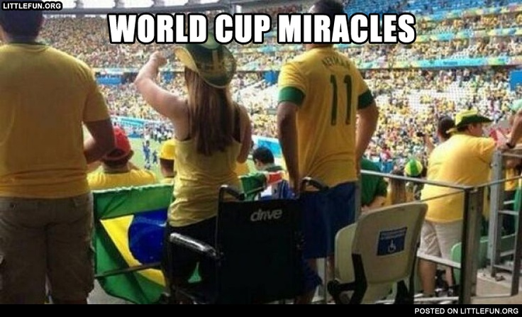 World Cup miracles.
