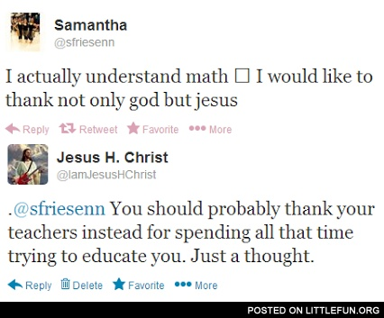 I actually understand math. Thank you, Jesus.