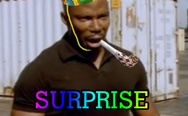 Surprise muthaf**ka.