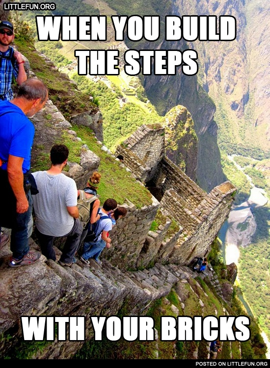 littlefun   when you build the steps with your bricks machu picchu stairs