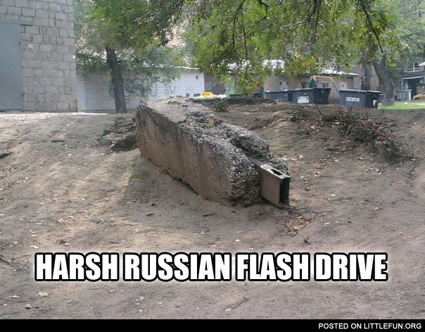 Harsh Russian flash drive.