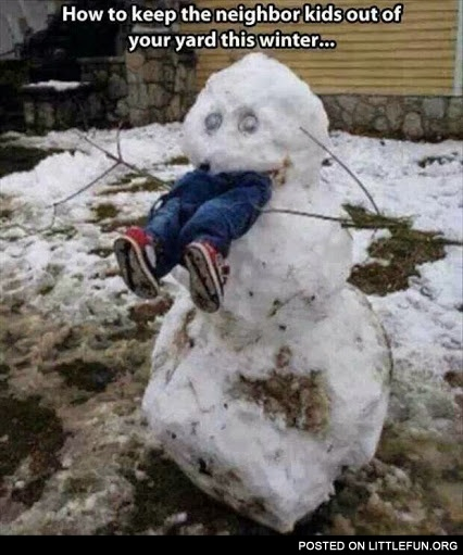 How to keep neighbor kids out of your yard this winter.