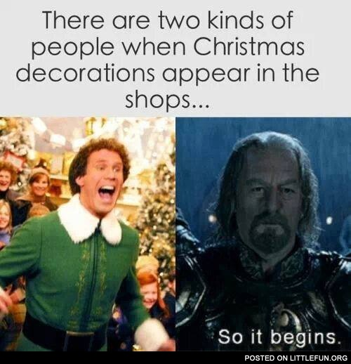 There are two kinds of people when Christmas decorations appear in the shops.